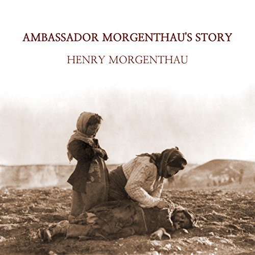 Ambassador Morgenthau's Story audiobook cover art