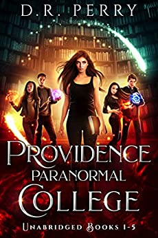 Providence Paranormal College (Books 1-5) (Providence Paranormal College Boxed Sets Book 1) by [D.R. Perry]