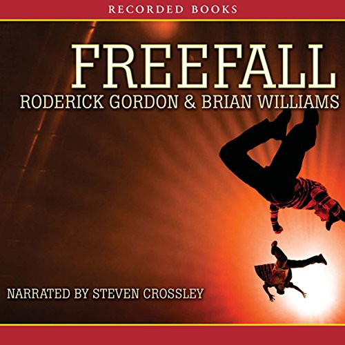 Freefall                   By:                                                                                                                                 Roderick Gordon                               Narrated by:                                                                                                                                 Steven Crossley                      Length: 16 hrs and 35 mins     102 ratings     Overall 4.4