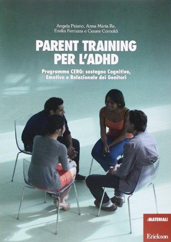 Parent training per l'ADHD. Programma CERG: sostegno cognitivo, emotivo e relazionale dei genitori