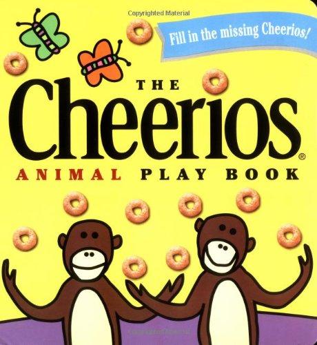 The Cheerios Animal Play Book (Cheerios Play Book)