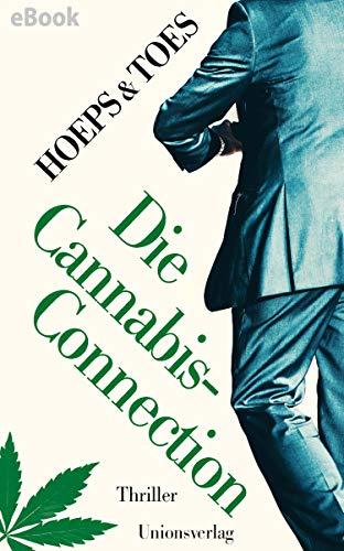Die Cannabis-Connection: Thriller