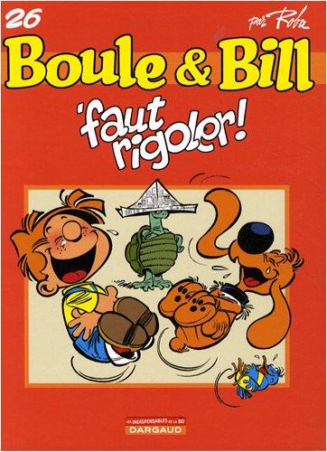 Boule et Bill - Faut Rigoler T26