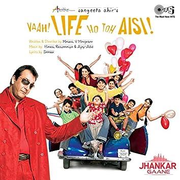 "Pyar Mein Tere (From ""Vaah Life Ho Toh Aisi"") [Jhankar]"