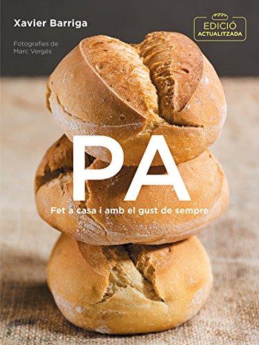 Pa (edició actualitzada): Fet a casa i amb el gust de sempre (Cocina casera)