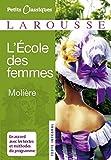 L'ecole Des Femmes (Petits Classiques) (French Edition) by Moliere(2007-08-22) - Larousse Editions - 22/08/2007