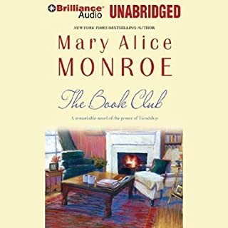 The Book Club                   By:                                                                                                                                 Mary Alice Monroe                               Narrated by:                                                                                                                                 Deanna Hurst                      Length: 14 hrs and 30 mins     121 ratings     Overall 3.9