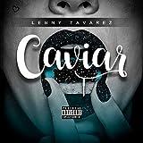 Caviar [Explicit]