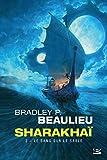 Sharakhaï, T2 - Le Sang sur le sable