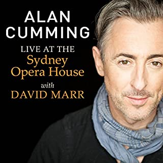Audible Exclusive: Alan Cumming Live at the Sydney Opera House with David Marr cover art