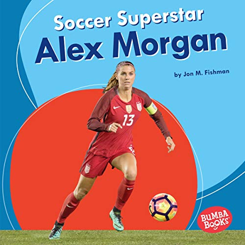 Soccer Superstar Alex Morgan cover art