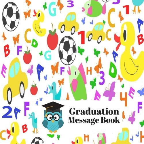 Graduation Message Book: Square Graduation Congratulatory Message Book, Memory Year Book, Keepsake, Scrapbook, Gift For Pre School, Kindergarten, ... Girls, 8.5x8.5 Paperback (Graduation Gifts)