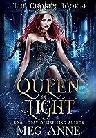 Queen of Light (Chosen)
