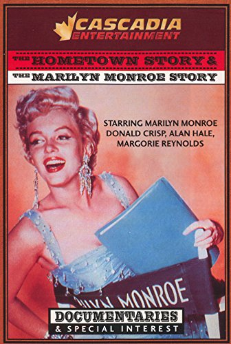 Cascadia Entertainment: The Hometown Story & the Marilyn Monroe Story