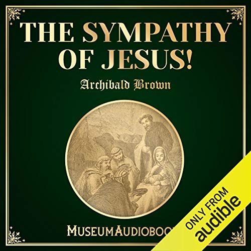 The Sympathy of Jesus! audiobook cover art