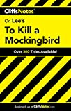 On Lee's To Kill a Mockingbird (Cliffs Notes)