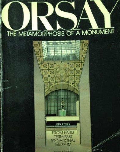 ORSAY DE LA GARE AU MUSEE. Edition en anglais