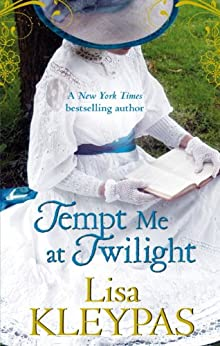Tempt Me at Twilight: The Perfect Moonlit Love Affair (The Hathaways Book 3) by [Lisa Kleypas]