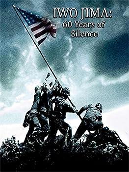 Iwo Jima  60 Years of Silence