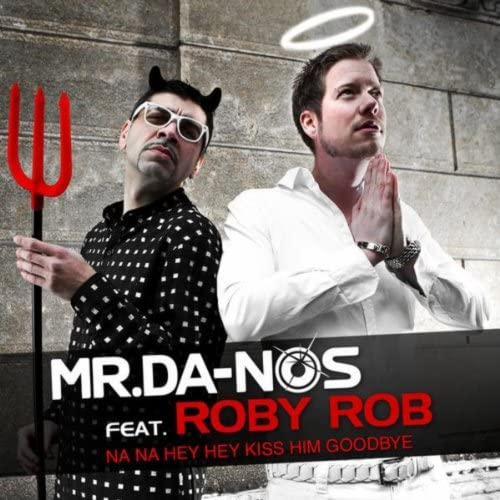 Mr. Da-Nos feat. Roby Rob