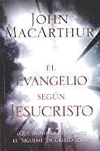 El Evangelio Segun Jesucristo = The Gospel According to Jesus (Spanish Edition)
