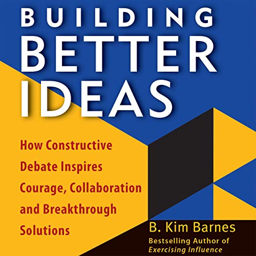 Building Better Ideas Audiobook By B. Kim Barnes cover art