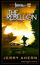 The Rebellion: Survivalist (The Survivalist) (Volume 12)