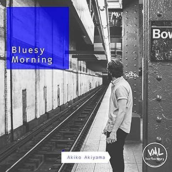 Bluesy Morning