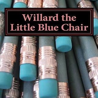 Willard the Little Blue Chair