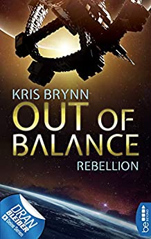 Out of Balance - Rebellion (Fallen Universe 4) von [Kris Brynn]