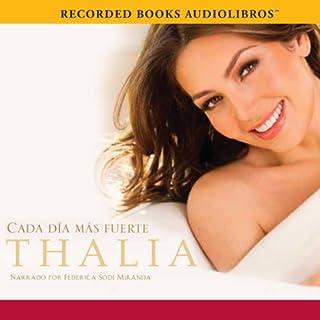 Cada día mas fuerte [Growing Stronger Every Day] audiobook cover art
