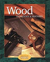 Wood Technology & Processes, Student Text
