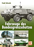 Fahrzeuge des Bundesgrenzschutzes - Frank Schwede