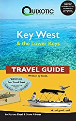 Quixotic Key West & the Lower Keys Travel Guide