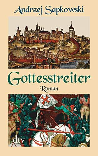 Gottesstreiter: Roman (Die Narrenturm-Trilogie, Band 2)