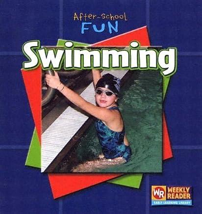 Swimming (After-School Fun) by Macken, JoAnn Early (2005) Library Binding
