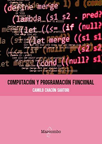 Computación y programación funcional (Spanish Edition)