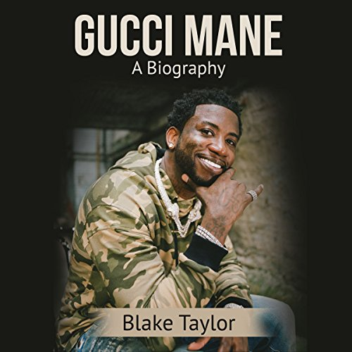 Gucci Mane: A Biography audiobook cover art