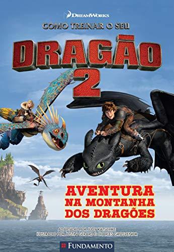 Como Treinar O Seu Dragão - Aventura Na Montanha Dos Dragões (Dreamworks)