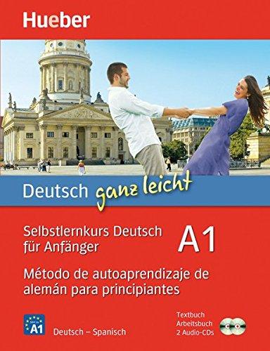 DEUTSCH GANZ LEICHT Curso autoaprend. A1 (Autodidacta Aleman)