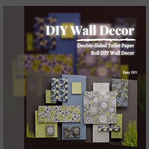 DIY Wall Decor: Double-Sided Toilet Paper Roll DIY Wall Decor (English Edition)