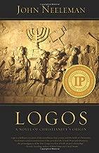Logos: A Novel of Christianity's Origin