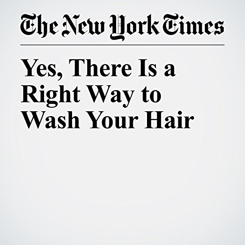 Yes, There Is a Right Way to Wash Your Hair copertina