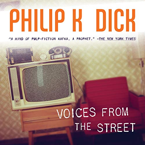 Voices from the Street Audiobook By Philip K. Dick cover art