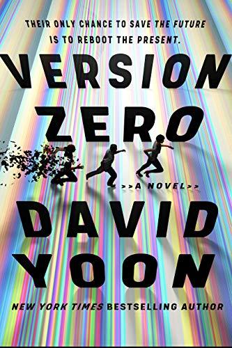 Version Zero by [David Yoon]