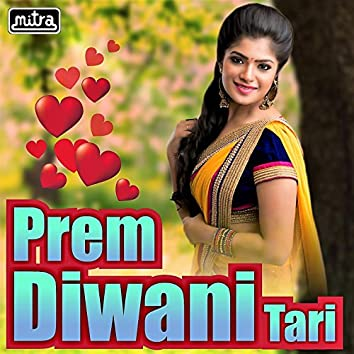 Prem Diwani Tari