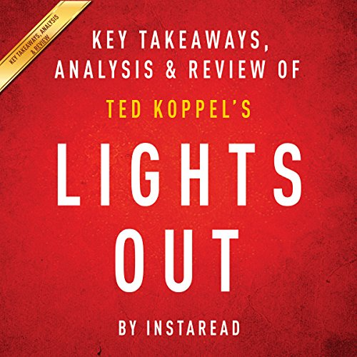 Lights Out: A Cyberattack, A Nation Unprepared, Surviving the Aftermath by Ted Koppel cover art