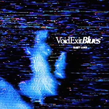 Void Exit Blues