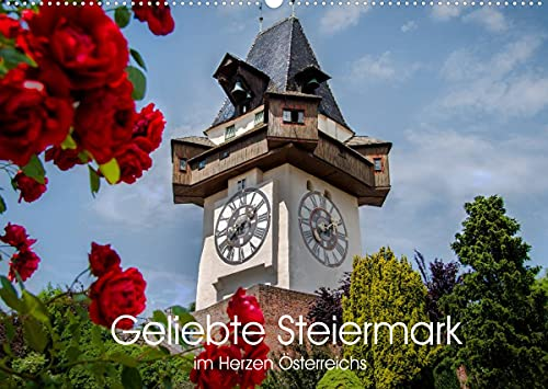 Geliebte Steiermark im Herzen Österreichs (Wandkalender 2022 DIN A2 quer): Das grüne Herz Österreichs in schönen Bildern (Monatskalender, 14 Seiten )