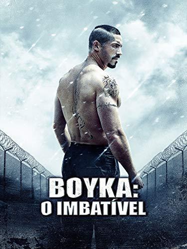 Boyka: O Imbatível